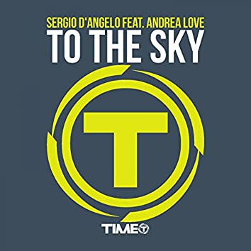 To the Sky (feat. Andrea Love)