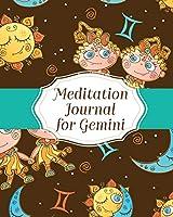 Meditation Journal For Gemini: Mindfulness - Gemini Gifts - Horoscope Zodiac - Reflection Notebook for Meditation Practice - Inspiration