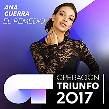 El Remedio (Operación Triunfo 2017)