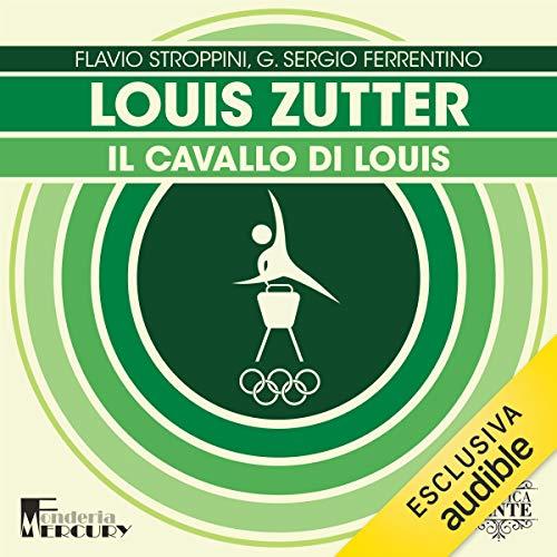 Louis Zutter. Il cavallo di Louis copertina