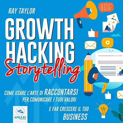 Growth Hacking Storytelling audiobook cover art