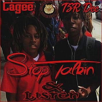 Stop Talking & Listen