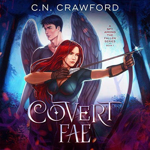 Page de couverture de Covert Fae: A Demons of Fire and Night Novel