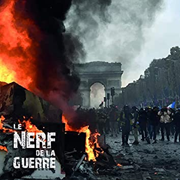 Le nerf de la guerre