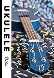 Ukulele Notas: Libro de partituras 140 páginas - 7 x 10 in -...