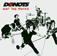 Got the Noise by DONOTS (2004-06-21)