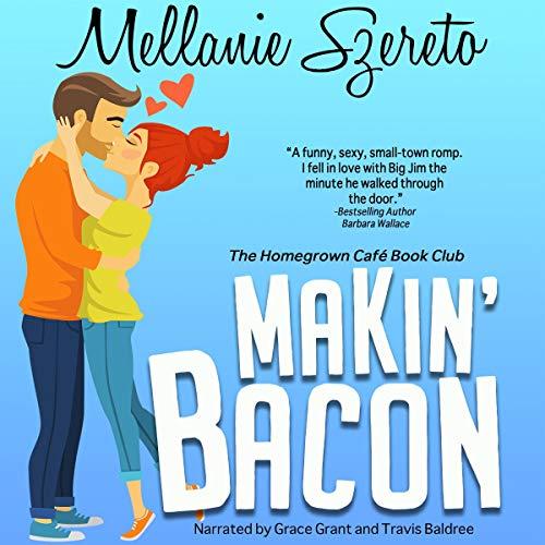 Makin' Bacon Audiobook By Mellanie Szereto cover art