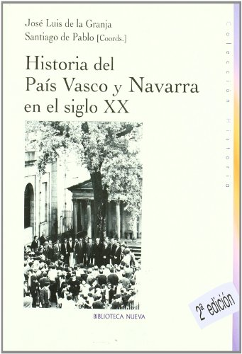 Historia Del País Vasco Y Navarra (HISTORIA BIBLIOTECA NUEVA)