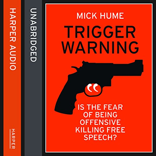 Trigger Warning: Is the Fear of Being Offensive Killing Free Speech? Titelbild