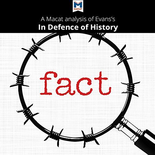 A Macat Analysis of Richard J. Evans's In Defence of History cover art