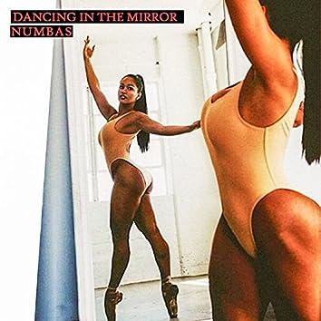 Dancin In The Mirror