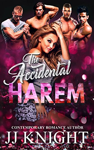 The Accidental Harem by JJ Knight