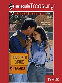 Broken Spurs (Silhouette Intimate Moments Book 733)