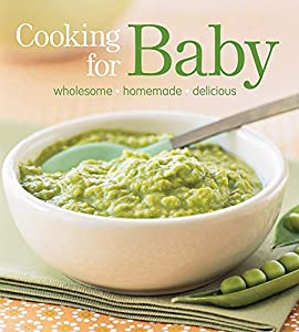 Cooking for baby wholesome homemade delicious by lisa barnes download cooking for baby wholesome homemade delicious by lisa barnes ebook forumfinder Choice Image