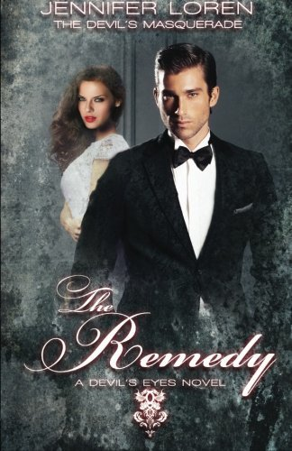 The Devil's Masquerade: The Remedy (The Devil's Eyes) (Volume 5) by Jennifer Loren (2013-10-14)