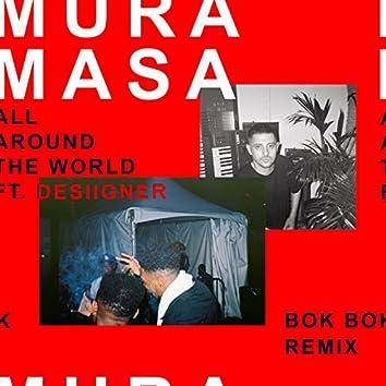 All Around The World (Bok Bok Remix)