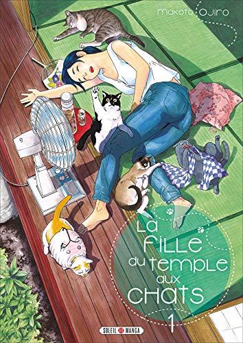 La Fille du Temple aux Chats T01 par [Makoto Ojiro]