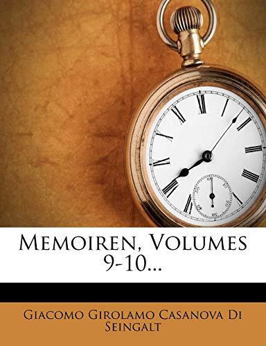 Giacomo Girolamo Casanova Di Seingalt: Memoiren von Jacob Ca