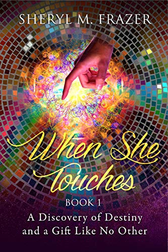 When She Touches by Sheryl Frazer ebook deal