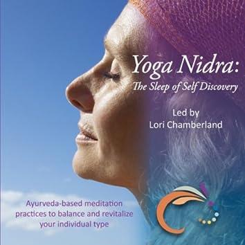 Yoga Nidra: The Sleep of Self Discovery