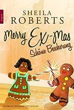 Merry Ex-Mas: Schöne Bescherung (Icicle Falls 2) (German Edition)