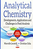 Analytical Chemistry: Developments, Applications and Challenges in Food Analysis (Analytical Chemistry and Microchemistry)