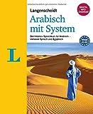 Langenscheidt Arabisch mit System - Sprachkurs für Anfänger und Wiedereinsteiger: Der Intensiv-Sprachkurs für Arabisch – inklusive Syrisch und Ägyptisch (Langenscheidt Sprachkurse mit System)