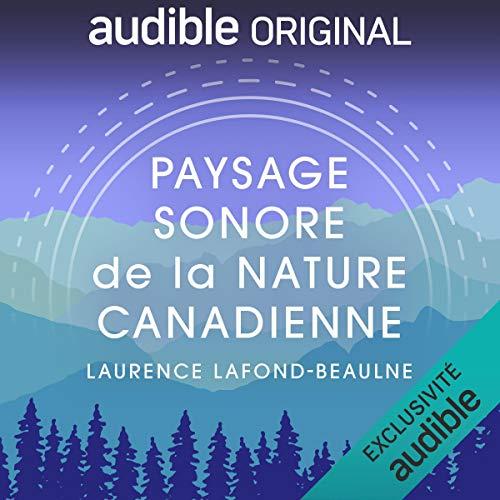 Paysage sonore de la nature canadienne cover art