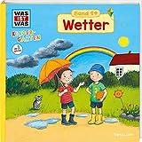 WAS IST WAS Kindergarten Band 14. Wetter