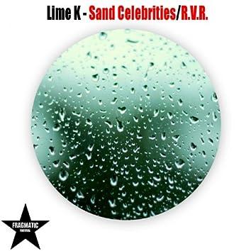 Sand Celebrities / R.V.R.