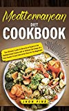 Mediterranean Diet Cookbook: The Ultimate Toolkit to Become an Expert in the Mediterranean Cuisine with or Without the Usage of a Slow Cooker in Less than seven Days for the Beginners