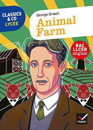 Classics & Co Anglais LLCE - Animal Farm