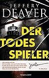 Der Todesspieler: Ein Colter-Shaw-Thriller von Deaver, Jeffery