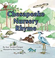 Chesapeake Nursery Rhyme