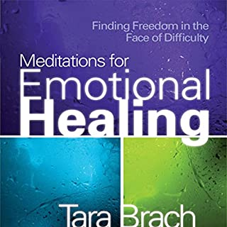 Meditations for Emotional Healing     Finding Freedom in the Face of Difficulty              Written by:                                                                                                                                 Tara Brach                               Narrated by:                                                                                                                                 Tara Brach                      Length: 2 hrs and 24 mins     Not rated yet     Overall 0.0