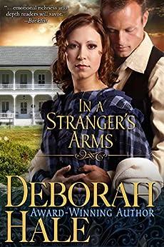 In a Stranger's Arms by [Deborah Hale]