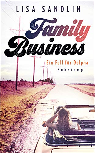 Family Business: Ein Fall für Delpha (suhrkamp taschenbuch)