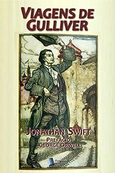 Viagens de Gulliver por [Jonathan Swift, Teixeira Cruz, George Orwell]
