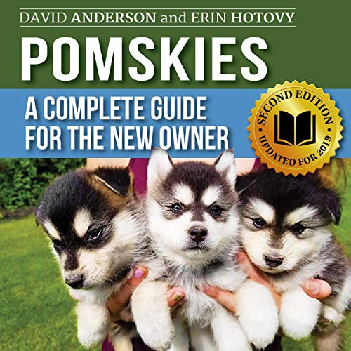 Pomskies: A Complete Guide for the New Owner - Second Edition cover art