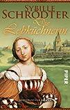 Die Lebküchnerin: Historischer Roman (Lebkuchen-Reihe, Band 25447)