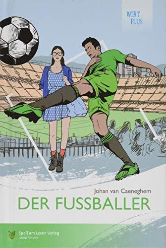Der Fußballer: In Leichter Sprache