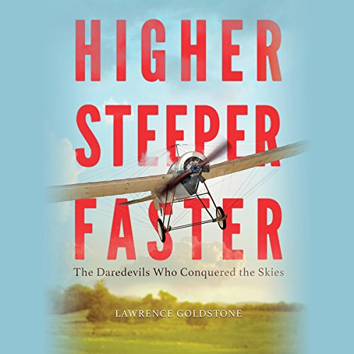 Higher, Steeper, Faster audiobook cover art