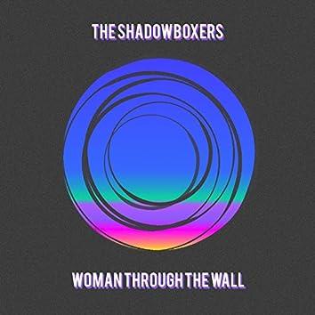 Woman Through the Wall