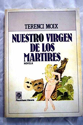 Nuestro virgen de los martires. novela de romanos (Plaza & Janés. literaria)