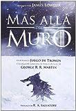 MÁS ALLÁ DEL MURO: EXPLORANDO JUEGO DE TRONOS by JAMES V.V.A.A./ LOWDER(2013-01-02)