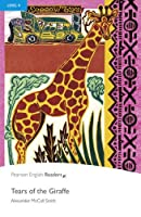 Level 4: Tears of the Giraffe Book and MP3 Pack (Pearson English Graded Readers)