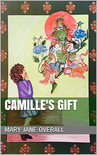 CAMILLE'S GIFT: A book on Buddhism for children.