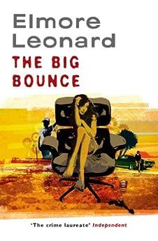 The Big Bounce by [Elmore Leonard]