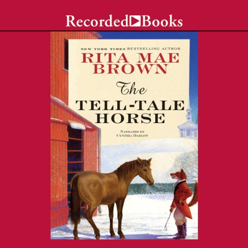 The Tell-Tale Horse                   By:                                                                                                                                 Rita Mae Brown                               Narrated by:                                                                                                                                 Cynthia Darlow                      Length: 7 hrs and 31 mins     47 ratings     Overall 4.1