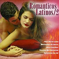 Romantic Latinos 2 by Grupo Ramirez (2008-01-13)